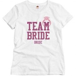Team Bride for the Bride