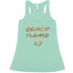 Beach Please Bachelorette tank top Gold Foil Print