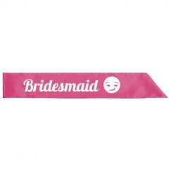 Bridesmaid Emoji Sash