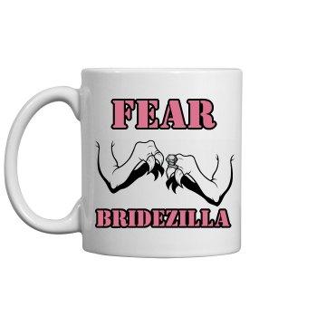 Fear Bridezilla Mug