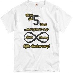5 On It Anniversary T
