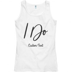 I Do Bachelorette Bride Tank