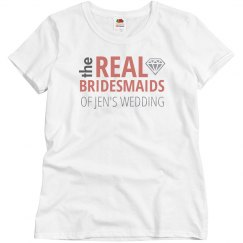 Real Bridesmaids With Diamond