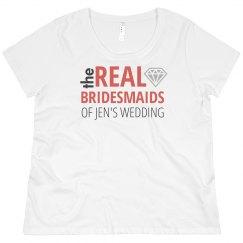 Real Bridesmaids Custom Name