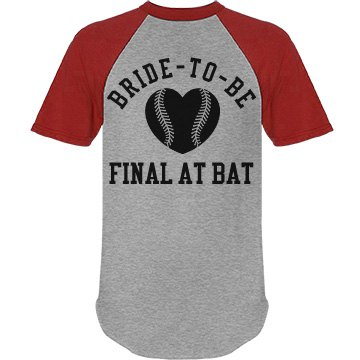 Final At Bat Bachelorette Jersey