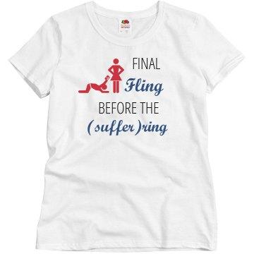 Final Fling Before Ring