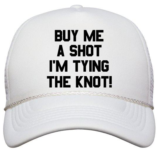 Funny Buy Me A Shot Bachelorette