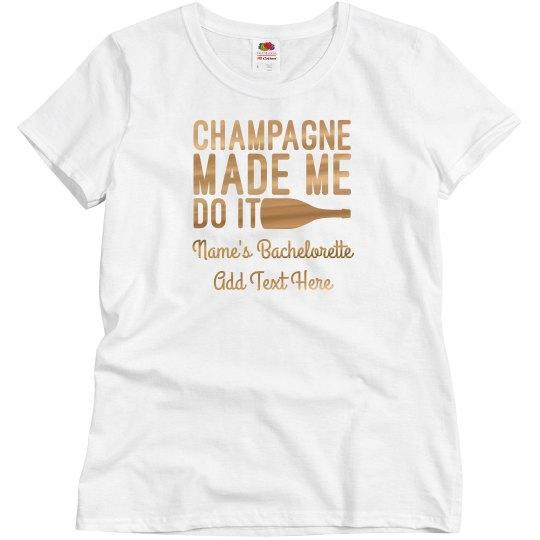 Funny Champage Bachelorette