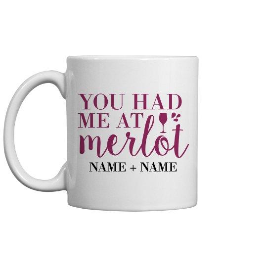 Funny Had Me At Merlot Design