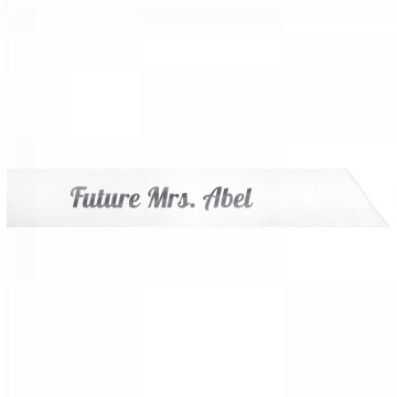 Future Mrs. Abel
