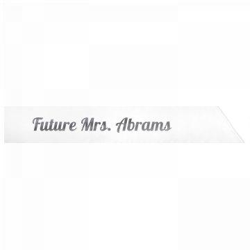 Future Mrs. Abrams