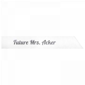Future Mrs. Acker