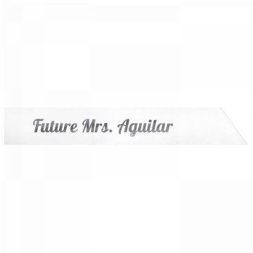 Future Mrs. Aguilar