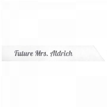 Future Mrs. Aldrich