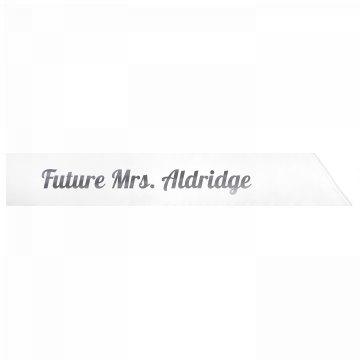 Future Mrs. Aldridge