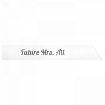 Future Mrs. Ali
