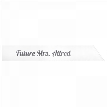 Future Mrs. Allred