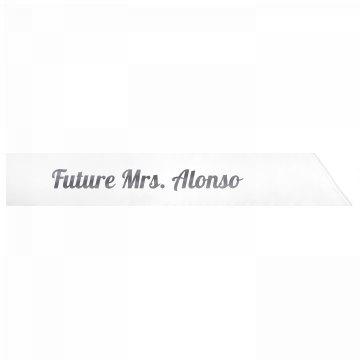 Future Mrs. Alonso