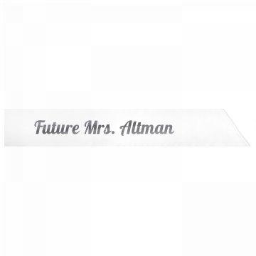 Future Mrs. Altman