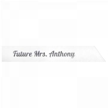 Future Mrs. Anthony