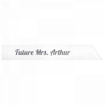 Future Mrs. Arthur