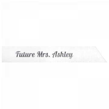 Future Mrs. Ashley
