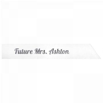 Future Mrs. Ashton