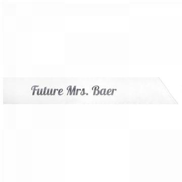 Future Mrs. Baer