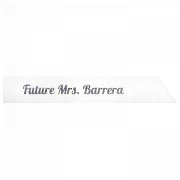 Future Mrs. Barrera