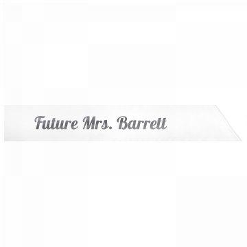 Future Mrs. Barrett
