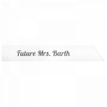 Future Mrs. Barth
