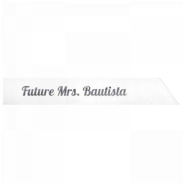 Future Mrs. Bautista