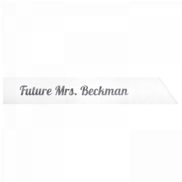 Future Mrs. Beckman