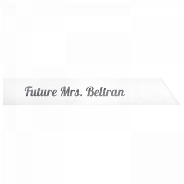 Future Mrs. Beltran