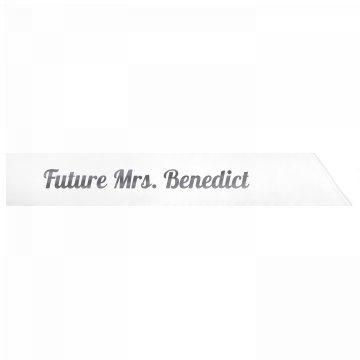 Future Mrs. Benedict