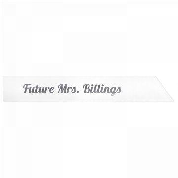 Future Mrs. Billings