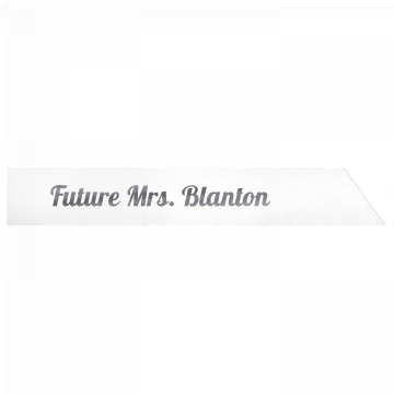 Future Mrs. Blanton