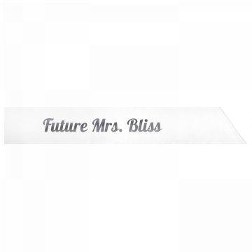 Future Mrs. Bliss