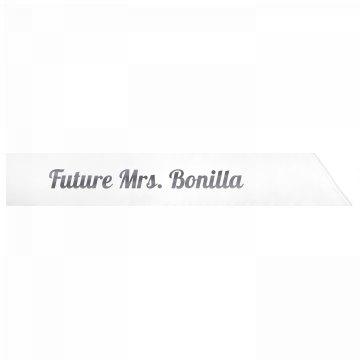 Future Mrs. Bonilla
