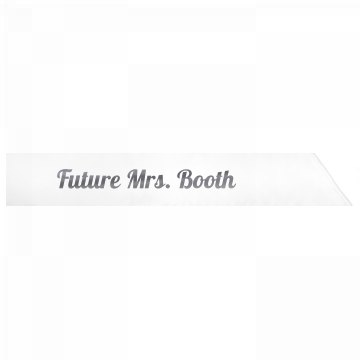 Future Mrs. Booth