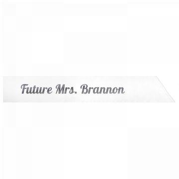 Future Mrs. Brannon