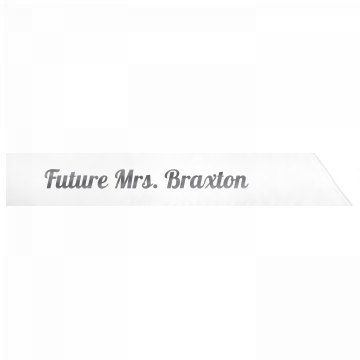 Future Mrs. Braxton