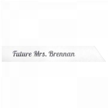 Future Mrs. Brennan