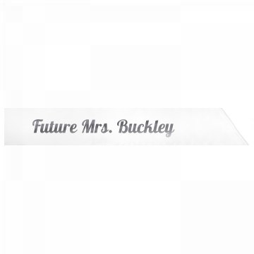Future Mrs. Buckley