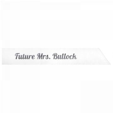 Future Mrs. Bullock