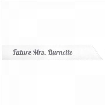 Future Mrs. Burnette