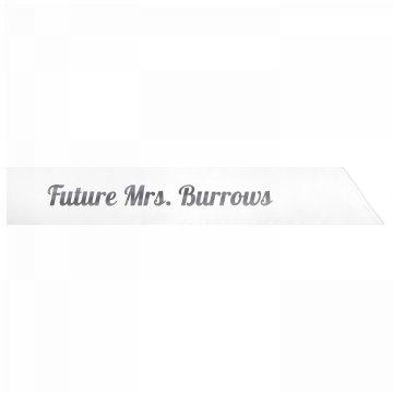Future Mrs. Burrows