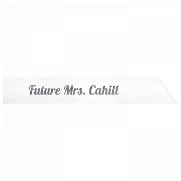 Future Mrs. Cahill