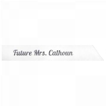 Future Mrs. Calhoun