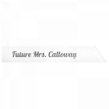 Future Mrs. Calloway